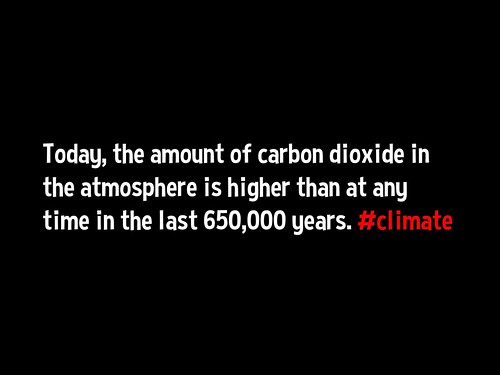 Today, the amount of carbon dioxide in the atmosphere is higher than at any time in the last 650,000 years. #climate