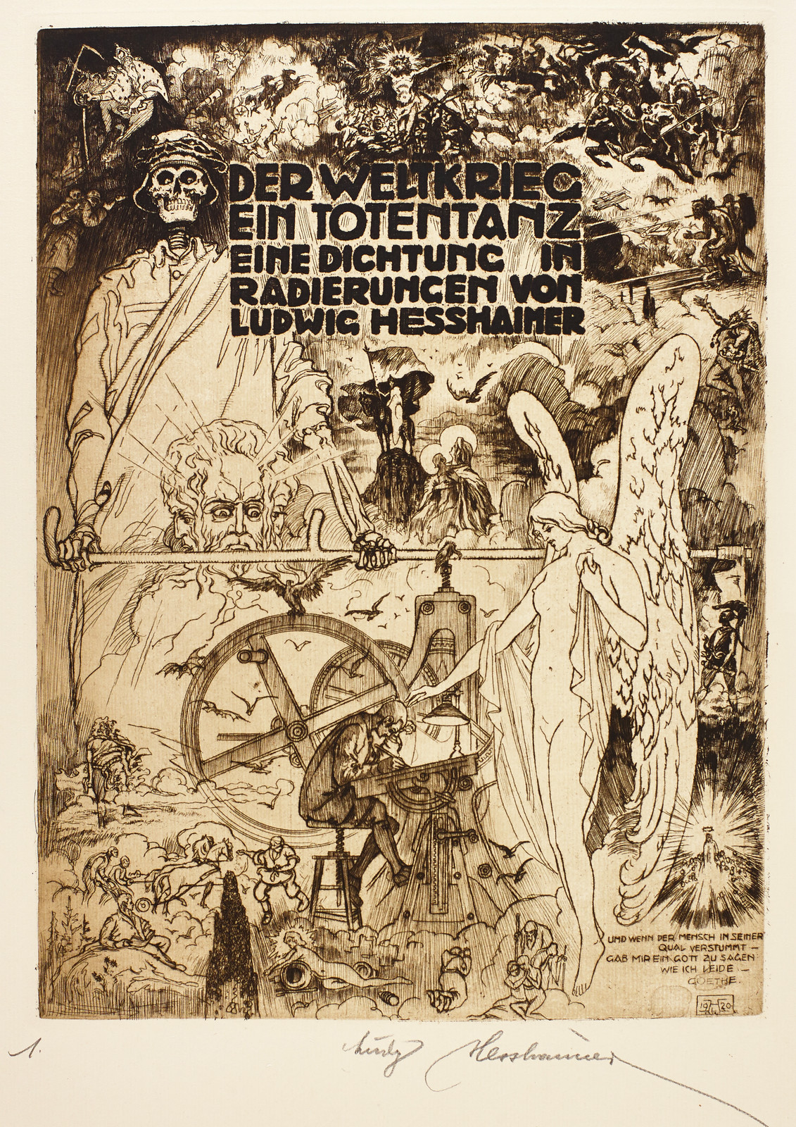 "Ludwig Hesshaimer - The World War, A Dance of Death, Goethe - ""And when mortals fall silent in their torment, A god granted me the power of expressing my suffering."" 1921"