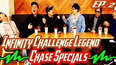 Infinite Challenge Legend Ep.2