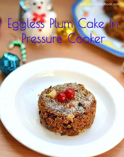Eggless fruit cake in pressure cooker
