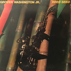 GROVER WASHINGTON JR.:REED SEED(JACKET A)