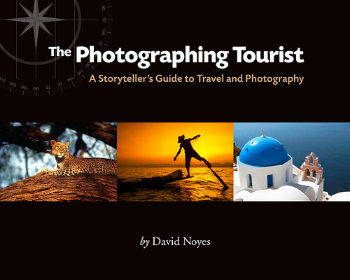 A Storyteller's Guide to Travel and Photography