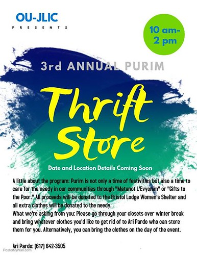 Hello everyone! Over February Break, please consider cleaning out your closets and bringing unused clothes to me for our Annual Purim Thrift Store! All proceeds go to tzedaka! | by OU-JLIC @ Brandeis