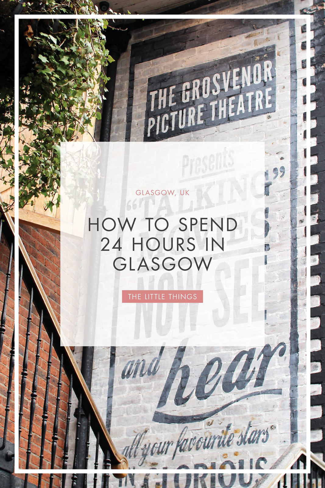 how to spend 24 hours in Glasgow travel blogger UK