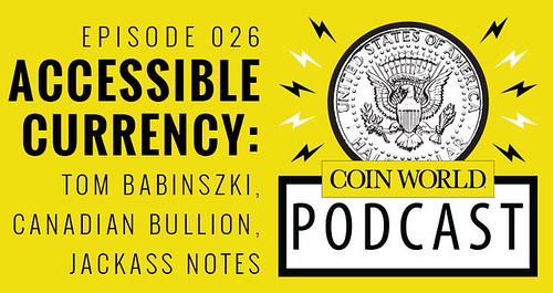 Coin World podcast Tom Babinszki