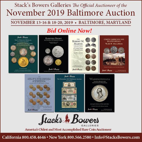 Stacks-Bowers E-Sylum ad 2019-11-03 Baltimore sales