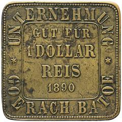 Goerach Batoe 1 dollar Reis 1890 Brass zie LaWe 93 VZ LaBe Nr. 85 Real-OK