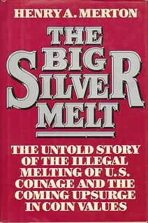 The Big Silver Melt book cover