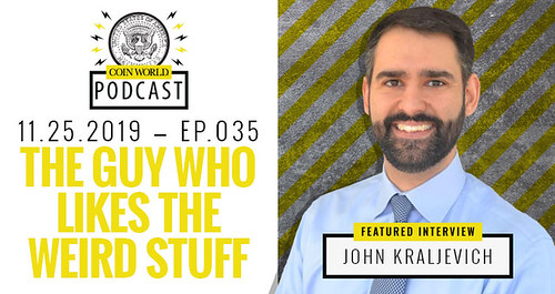 CoinWorld podcast John Kraljevich
