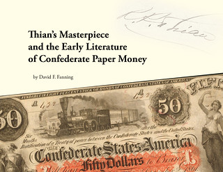 Thian's Masterpiece and the Early Literature of Confederate Paper Money