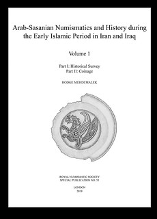 Arab-Sassanian Numismatics and History Vols 1-2 cover