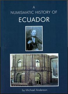 NUMISMATIC HISTORY OF ECUADOR cover