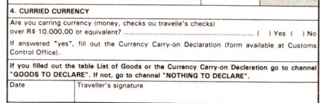 Curried Currency typo on Brazil Accompanied Baggage Declaration form