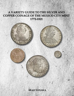 Mexico City Mint Variety Guide 1772-1821 book cover