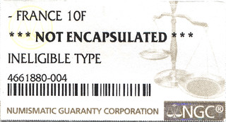 FRANCE 10F INELIGIBLE TYPE NGC label