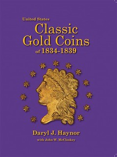 Classic Gold Coins 1834-1839 book cover