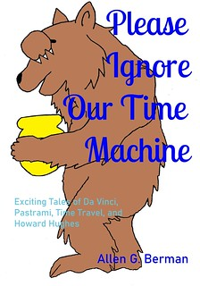 Please Ignore Our Time Machine book cover