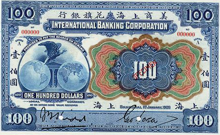 1905 International Banking Corporation $100 Note