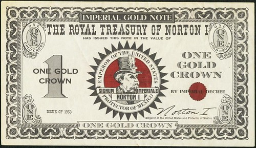 Emperor Norton I Imperial Gold Note One Gold Crown