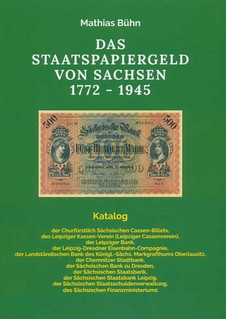 The State Paper Money of Saxony 1772 - 1945 book cover