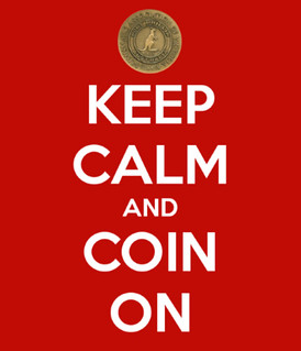Keep Calm and Coin On sign