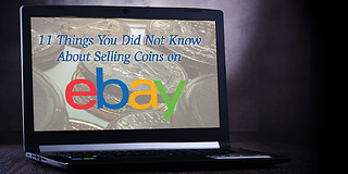 Things You Did Not Know About Selling Coins on eBay