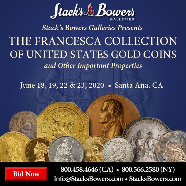 Stacks-Bowers E-Sylum ad 2020-06-07 Franesca sale