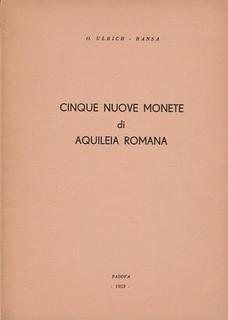 1936 Cinque Nuove Monete di Aquileia Romana book cover