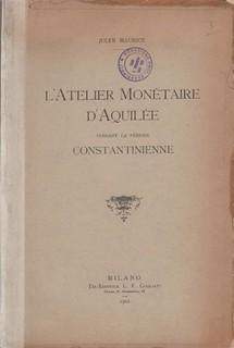 1901 L'Atelier Monetaire D'Aquilee book cover