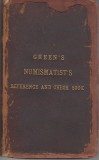 Green's Numismatist's Referecne and Check Book