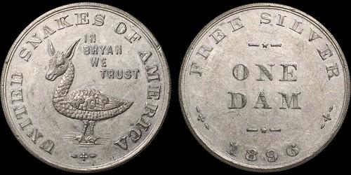 1896 Bryan Money One Dam