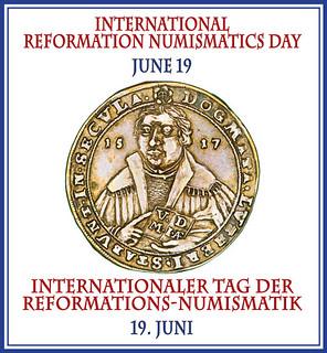 Reformation Numismatics Day June 19