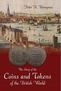 Story of the Coins and Tokens of the British World book cover