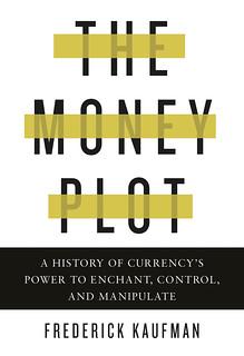 Kaufman The Money Plot book cover
