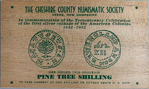 Cheshire County Numismatic Society Pine Tree SAhilling wooden souvenir front
