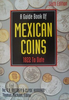 Hubbard - A Guidebook of Mexican Coins 6th Edition