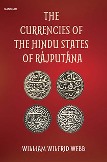 Currencies of the Hindu States of Rajputana book cover