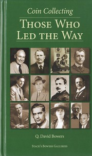 Coin Collecting Those Who Led the Way book cover