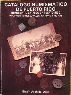 Numismatic Catalog of Puerto Rico
