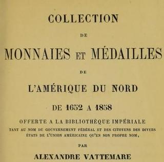 Vattemare Collection de Monnaies et Médailles de L'Amérique du Nord