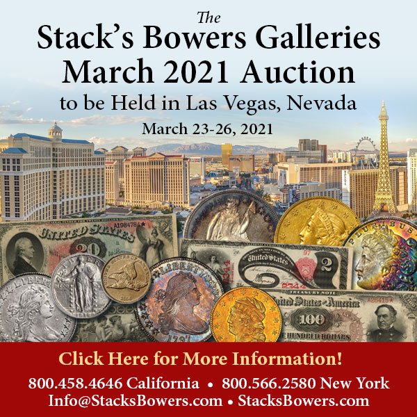 Stacks-Bowers E-Sylum ad 2021-02-14 Las Vegas