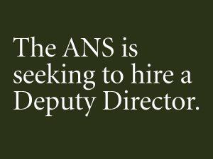 ANS seeking Deputy Director