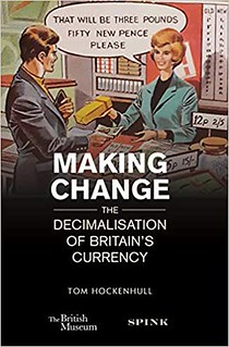 Making Change - The Decimalisation of Britain's Currency book cover