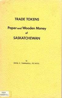 Tannahill Saskatchewan Trade Tokens Paper and Wooden Money