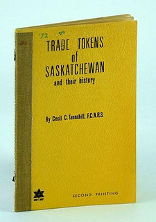 Tannahill Trade Tokens of Saskatchewan