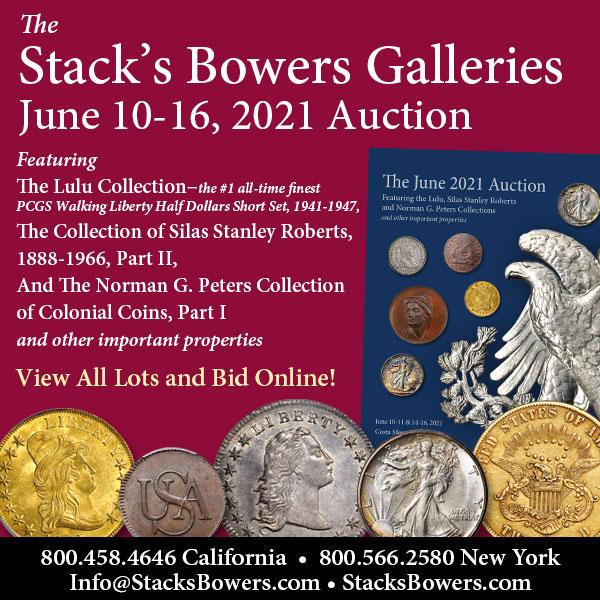 Stacks-Bowers E-Sylum ad 2021-05-16 June sale