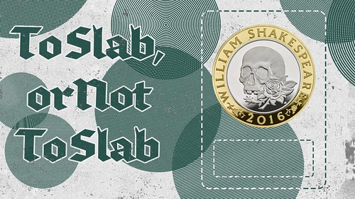 To Slab, or Not to Slab