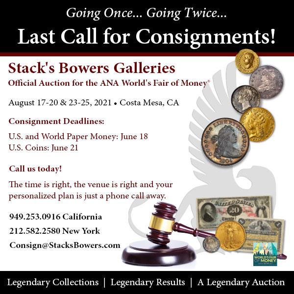 Stacks-Bowers E-Sylum ad 2021-06-13 Consignments