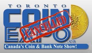 Toronto Coin Expo Cancelled