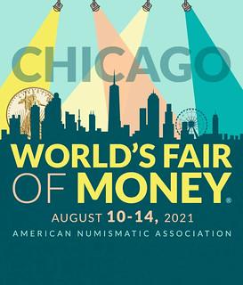 Chicago 2021 Worlds Fair of Money